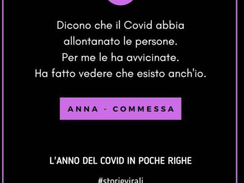 Il Covid in poche righe: Anna-Commessa